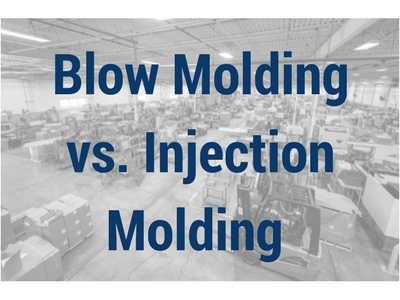 Blow molding vs. Injection Molding (2).png