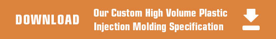Custom Plastic Injection Molding Specifications